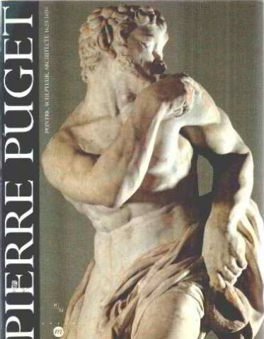 Catalogue Pierre Puget : Peintre, sculpteur, architecte